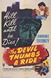 The Devil Thumbs a Ride Poster Movie 11 x 17 In - 28cm x 44cm Lawrence Tierney Ted North Nan Leslie Betty Lawford Andrew Tombes