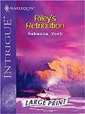 Riley's Retribution (Silhouette Intrigue) (0263198588) by York, Rebecca