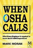 When OSHA Calls
