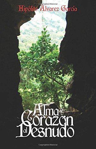 Alma y Corazon al Desnudo
