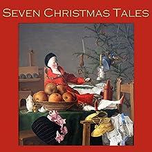 Seven Christmas Tales | Livre audio Auteur(s) : Hugh Walpole, J. H. Riddell, O. Henry, Arthur Conan Doyle, Fyodor Dostoyevsky Narrateur(s) : Cathy Dobson