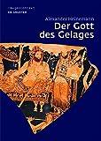 img - for Der Gott Des Gelages: Dionysos, Satyrn Und M naden Auf Attischem Trinkgeschirr Des 5. Jahrhunderts V. Chr. (Image & Context) (German Edition) book / textbook / text book