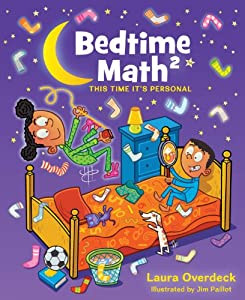 Bedtime Math 2: This Time It's Personal by Feiwel & Friends