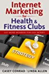 Internet Marketing for Health & Fitne...