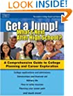 Get A Jump: What's Next After H.S. 1ed (Get a Jump! What's Next After High School?)