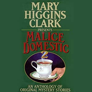 Malice Domestic 2: An Anthology of Original Mystery Stories (Unabridged) Audiobook