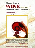 51Icgyd8PBL. SL160 Making Sense of Wine Tasting: Your Essential Guide to Enjoying Wine, Fifth Edition