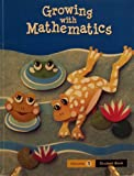 img - for Growing with Mathematics: Student Book (Volume 1) book / textbook / text book