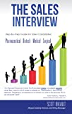 img - for The Sales Interview: Step-by-Step guide for Sales Candidates: Pharmaceutical - Biotech - Medical - Surgical book / textbook / text book