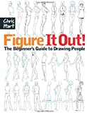 Figure It Out!: The Beginner's Guide to Drawing People