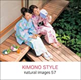 natural images Vol.57 KIMONO STYLE