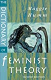img - for The Dictionary of Feminist Theory book / textbook / text book