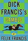 Dick Francis's Gamble