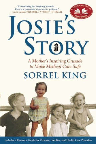 Josie's Story: A Mother's Inspiring Crusade to Make...
