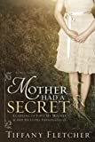 Mother Had a Secret: Learning to Love My Mother and Her Multiple Personalities