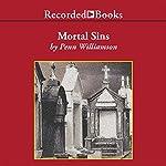 Mortal Sins | Penn Williamson