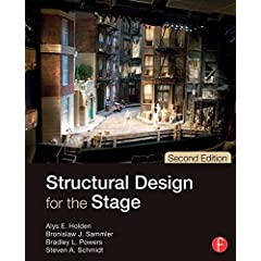 Structural Design for the Stage, 2nd Edition from Focal Press