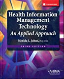 9781584262596: Health Information Management Technology: An Applied Approach