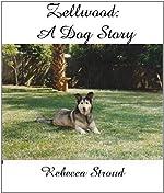 Zellwood: A Dog Story