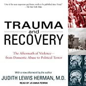 Trauma and Recovery: The Aftermath of Violence - from Domestic Abuse to Political Terror | [Judith Lewis Herman]