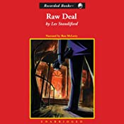 Raw Deal | Les Standiford