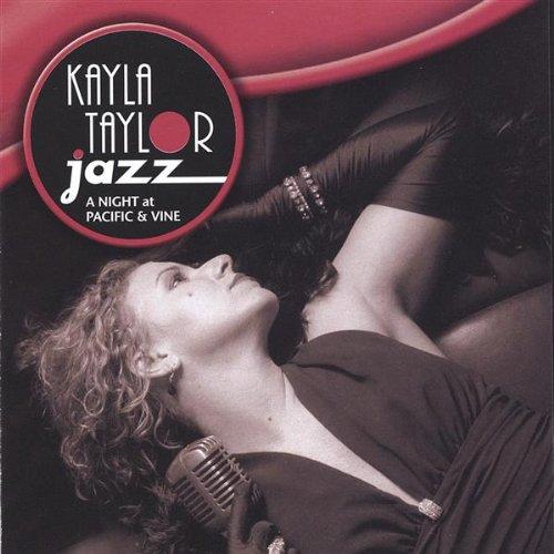 CD : KAYLA TAYLOR - Night At Pacific & Vine