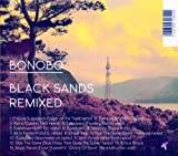 Bonobo Black Sands Remixed