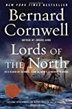 Lords of the North: A Novel (Saxon Chronicles #3)
