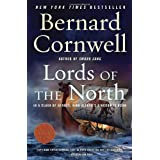 Lords of the North (Warrior Chronicles) ~ Bernard Cornwell