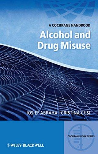 Alcohol and Drug Misuse: A Chochrane Handbook (CBS-Cochrane Book Series)