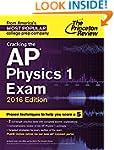 Cracking the AP Physics 1 Exam, 2016...