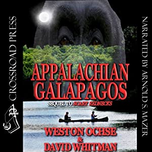 Appalachian Galapagos: A Scary Rednecks Collection | [Weston Ochse, David Whitman]