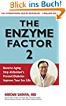 The Enzyme Factor 2: Reverse Aging, S...