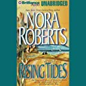 Rising Tides: Quinn Brothers, Book 2 (       UNABRIDGED) by Nora Roberts Narrated by David Stuart