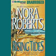 Rising Tides: The Chesapeake Bay Saga, Book 2 (       UNABRIDGED) by Nora Roberts Narrated by David Stuart