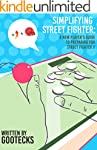 Simplifying Street Fighter: A New Pla...