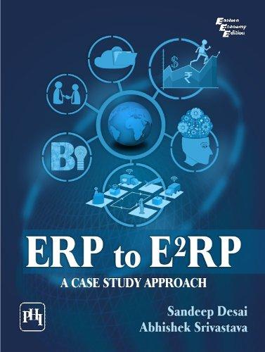 ERP to E2RP: A Case Study Approach, by Sandeepabhishek  Srivastava Desai