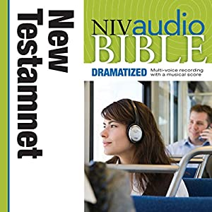 NIV New Testament Audio Bible, Dramatized Audiobook