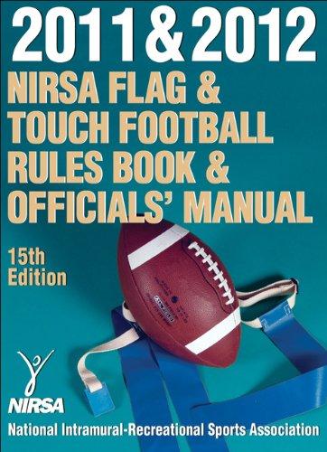 2011 & 2012 NIRSA Flag & Touch Football Rules Book & Officials' Manual