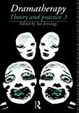 img - for Dramatherapy: Theory and Practice, Volume 3 (Vol 3) book / textbook / text book