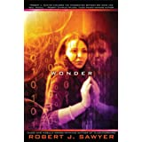 Wonder (WWW, Book 3)by Robert J. Sawyer
