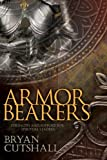 img - for Armorbearers: Strength and Support for Spiritual Leaders by Bryan Cutshall (2013-04-01) book / textbook / text book