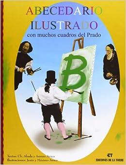 Abecedario ilustrado con muchos cuadros del Prado (Spanish) Perfect