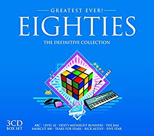 Greatest Ever Eighties: the Definitive Collection