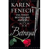 BETRAYAL (Historical Romantic Suspense) (Historical Romance) ~ Karen Fenech