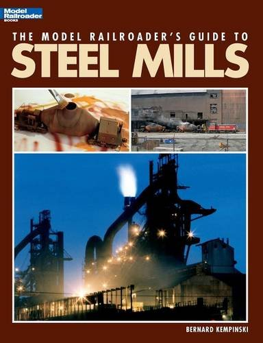 the-model-railroaders-guide-to-steel-mills
