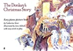 The Donkey's Christmas Story: Easy Pi...