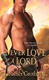 Never Love a Lord (Foxe Sisters)