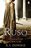 Ruso and the Demented Doctor: Roman Historical Mystery (Medicus Investigations 2)