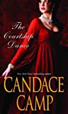 The Courtship Dance (Mills & Boon Special Releases) (0263874648) by Camp, Candace